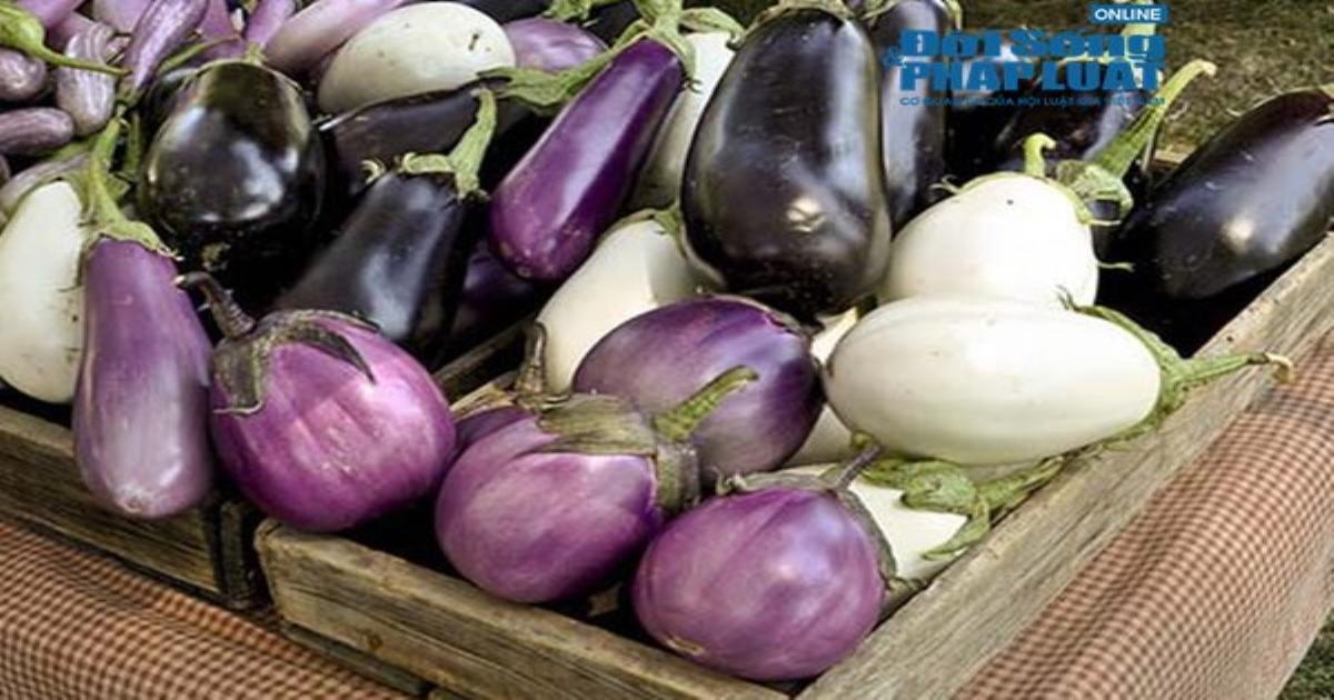 Ăn cà tím mà không biết điều này có ngày trúng độc, hại sức khỏe