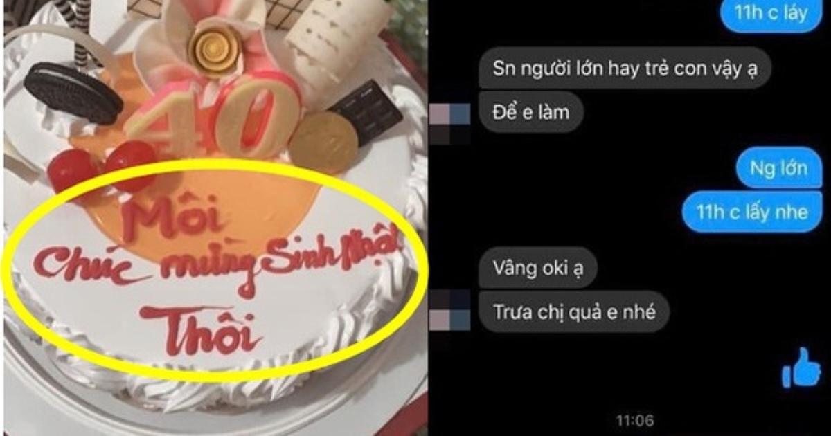 Đặt bánh sinh nhật nhưng mắc lỗi cơ bản, khách hàng méo mặt nhận đồ với dòng chữ không tưởng