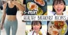 Học Châu Bùi 2 công thức làm bữa sáng khỏe đẹp mà chỉ mất có 5 phút tại nhà