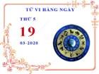 Xem tử vi ngày 19/3/2020 thứ 5 của 12 cung hoàng đạo chi tiết nhất