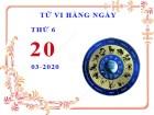 Xem tử vi ngày 20/3/2020 thứ 6 của 12 cung hoàng đạo chi tiết nhất