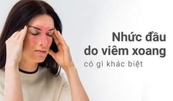 Nhức đầu do viêm xoang thường bị nhầm với đau nửa đầu