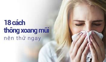 Học nhanh các cách thông xoang mũi để không còn khổ sở vì viêm xoang