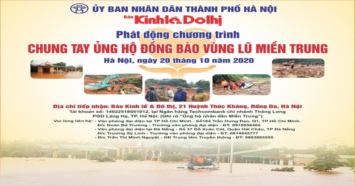Báo Kinh tế & Đô thị kêu gọi chung tay ủng hộ đồng bào vùng lũ miền Trung