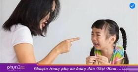 5 điều con cực kỳ sợ ở cha mẹ nhưng chắc hẳn nhiều phụ huynh không biết đó là điều gì