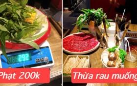 Ăn buffet bị phạt 200k vì thừa bó rau muống, nhà hàng chính thức lên tiếng: Nhiều cáo buộc trên MXH một chiều, khách gọi 1 lần 22 món bao gồm 14 món rau, nấm