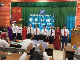 Đảng bộ Trung tâm Y tế huyện Tân Yên tổ chức Đại hội Đảng bộ lần thứ I, nhiệm kỳ 2020-2025